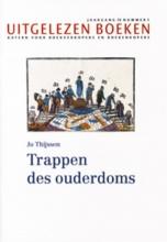 Jo  Thijssen Uitgelezen boeken Trappen des ouderdoms