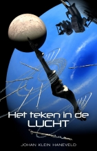 Johan Klein Haneveld , Het teken in de lucht