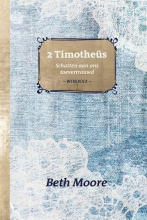Beth Moore , 2 Timotheüs