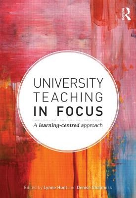 Lynne Hunt,   Denise Chalmers,University Teaching in Focus