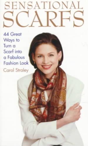 Carol Straley,Sensational Scarfs