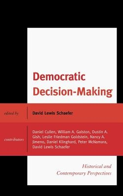 David Lewis Schaefer,Democratic Decision-Making