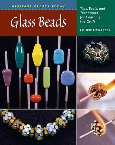 Louise Mehaffey,Glass Beads