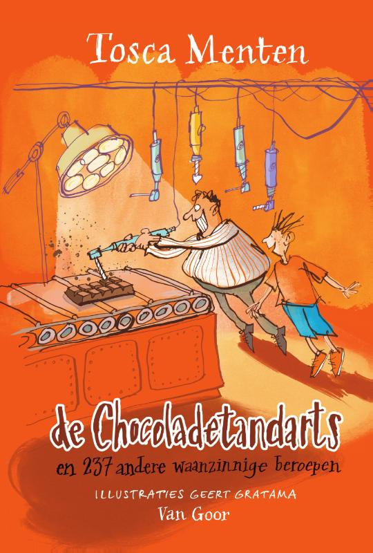 Tosca Menten,De chocoladetandarts