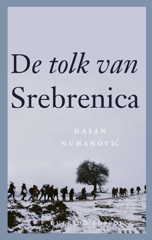 Hasan Nuhanovic,De tolk van Srebrenica