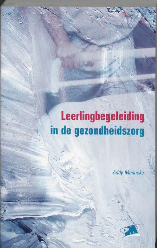A. Manneke,Leerlingbegeleiding in de gezondheidszorg