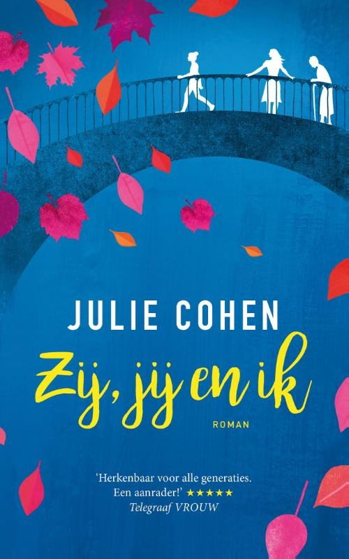 Julie  Cohen,Zij, jij en ik