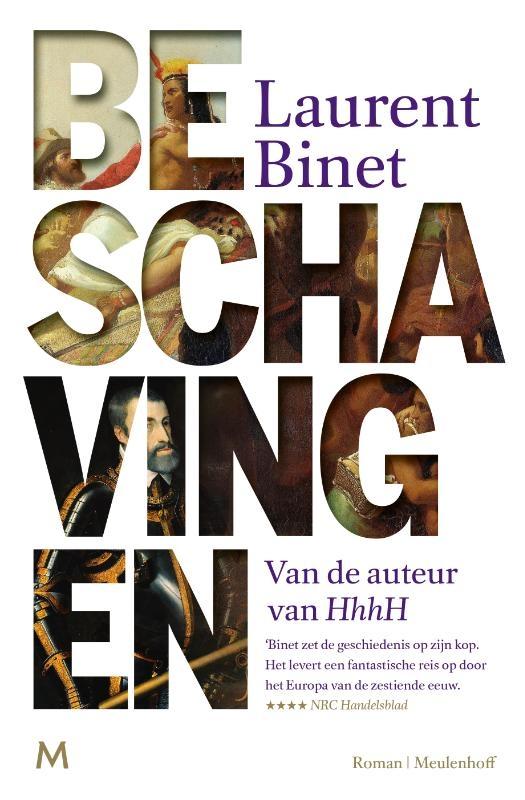 Laurent Binet,Beschavingen
