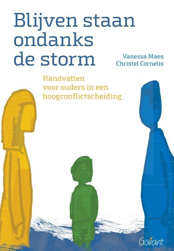 Vanessa Maes, Christel Cornelis,Blijven staan ondanks de storm.