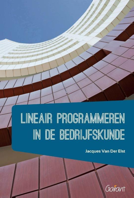 Jacques van der Elst,Lineair programmeren in de bedrijfskunde