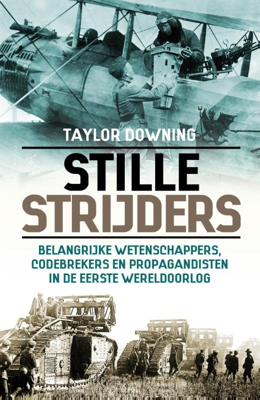 Taylor Downing,Stille strijders