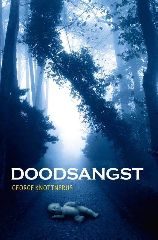 George Knottnerus,Doodsangst