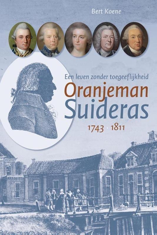 Bert Koene,Oranjeman Suideras (1743-1811)