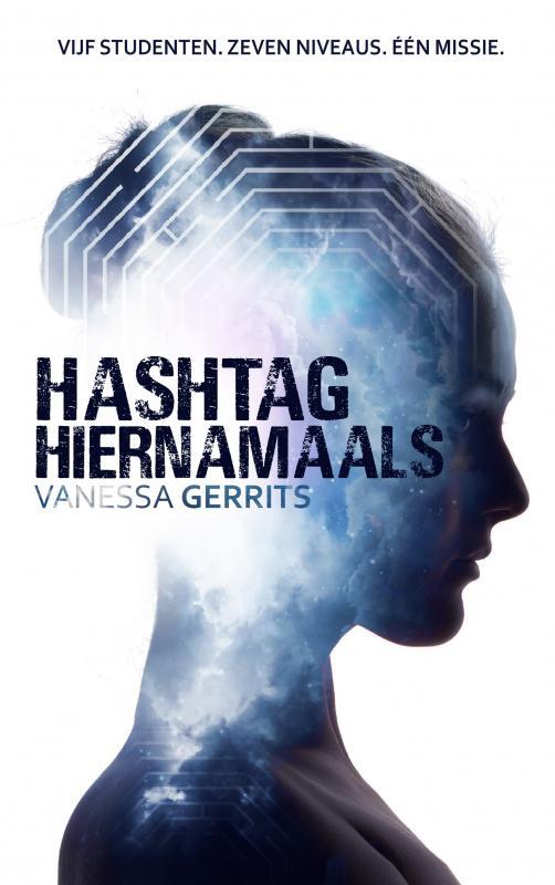 Vanessa Gerrits,Hashtag Hiernamaals