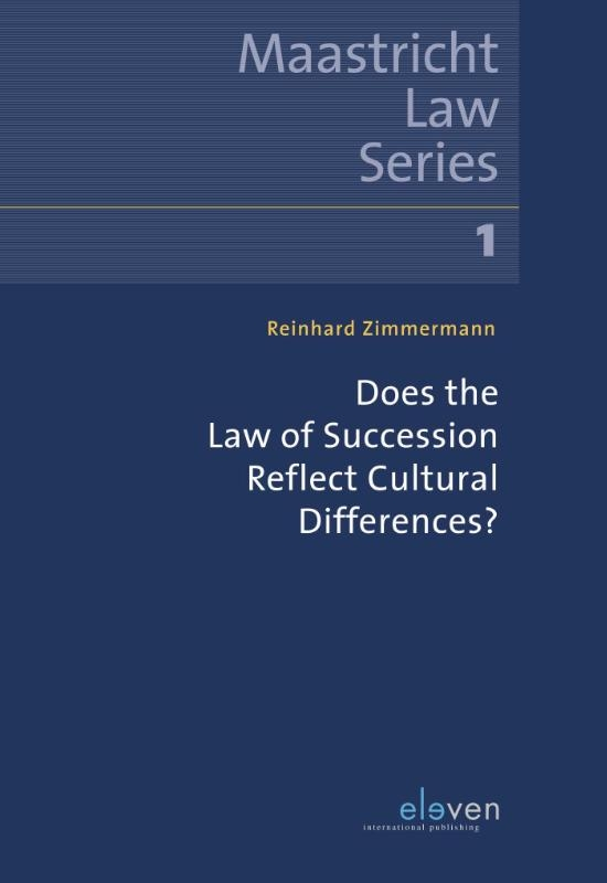 Reinhard Zimmermann,Does the Law of Succession Reflect Cultural Differences?
