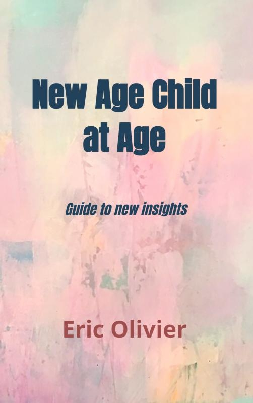 Eric Olivier,New Age Child at Age