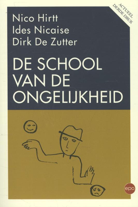 Nico Hirtt, Ides Nicaise, Dirk De Zutter,De school van de ongelijkheid