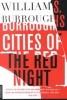 Burroughs, William S.,Cities of the Red Night