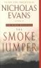 Evans, Nicholas,The Smoke Jumper