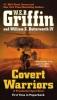 <b>Griffin, W. E. B.,   Butterworth, William E.</b>,Covert Warriors