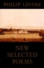 Levine, Philip,New Selected Poems