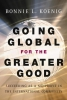Koenig, Bonnie,Going Global for the Greater Good