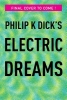 Dick, Philip K.,Philip K. Dick`s Electric Dreams