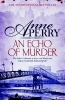 Perry, Anne,Echo of Murder (William Monk Mystery, Book 23)