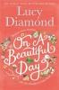 Diamond Lucy,On a Beautiful Day