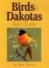 Tekiela, Stan,Birds of Dakotas Field Guide