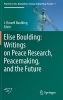 ,Elise Boulding: Writings on Peace Research, Peacemaking, and the Future