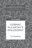 Hawkins, Ty,Cormac McCarthy`s Philosophy