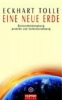 Tolle, Eckhart,Eine neue Erde