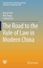 Gao, Quanxi,The Road to the Rule of Law in Modern China