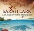 Lark, Sarah,Die Insel der roten Mangroven