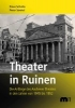 Schulte, Klaus,Theater in Ruinen