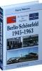 Materna, Horst,Die Geschichte des Flughafens Berlin-Sch?nefeld 2 1945-1963