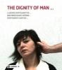 ,Der Menschheit Würde. The Dignity of Man. Dustojnost cloveka. Ljudsko dostojanstvo.