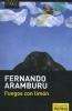 Aramburu, Fernando,Fuegos con lim?n