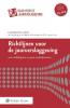 ,<b>Richtlijnen voor de jaarverslaggeving grote en middelgrote rechtspersonen 2016</b>