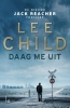 <b>Lee  Child</b>,Daag me uit