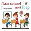Fiep  Westendorp,Naar school met Fiep