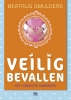 <b>Beatrijs  Smulders</b>,Veilig bevallen