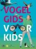 <b>Marc  Duquet</b>,Vogelgids voor kids