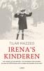 <b>Tilar  Mazzeo</b>,Irena`s kinderen