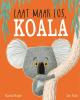 <b>Rachel  Bright</b>,Laat maar los, Koala