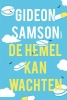 Gideon  Samson,De hemel kan wachten