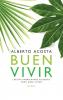 <b>Alberto  Acosta</b>,Buen vivir