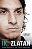 <b>Zlatan  Ibrahimovic, David  Lagercrantz</b>,Ik, Zlatan
