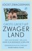 Joost  Zwagerman,Grote groet uit Zwagerland